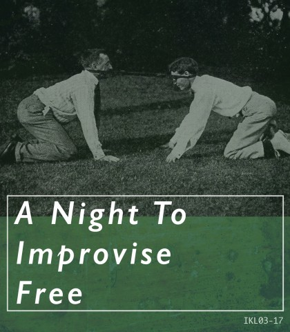 A Night To Improvise Free