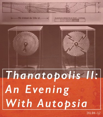 Thanatopolis II- An Evening With Autopsia