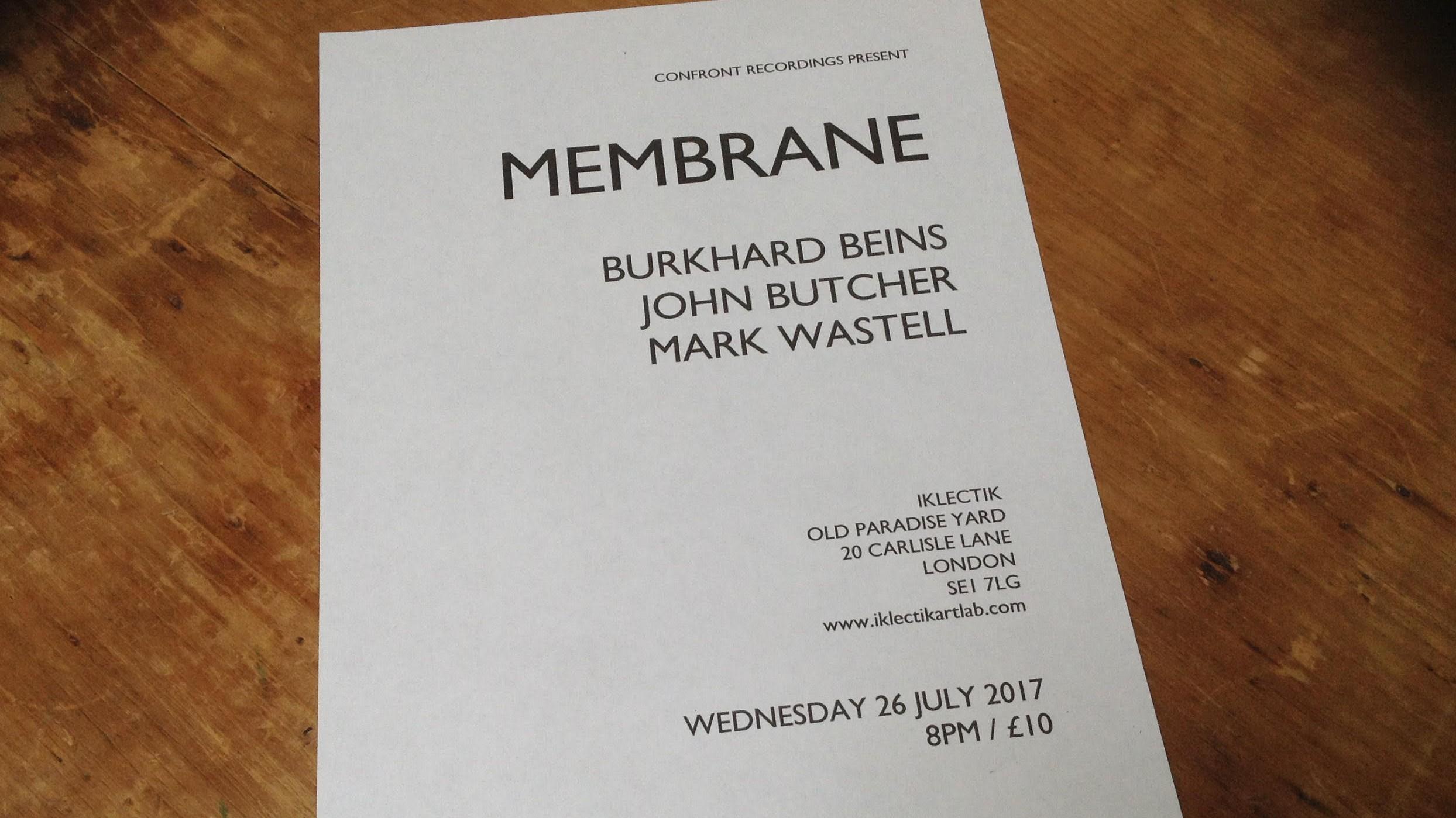 Membrane Wed 26 July 2017